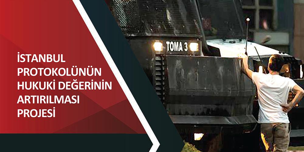 İstanbul Protokolünün Hukuki Değerinin Artırılması Projesi Görsel