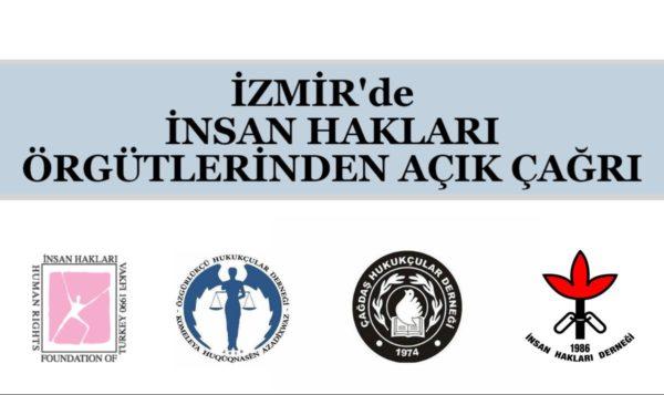 İnsan Hakları Örgütlerinin Açık Çağrısıdır