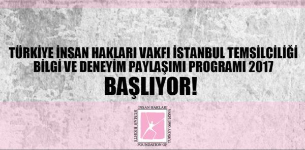 TİHV İstanbul Temsilciliği Bilgi ve Deneyim Paylaşımı Programı 2017 Başlıyor!