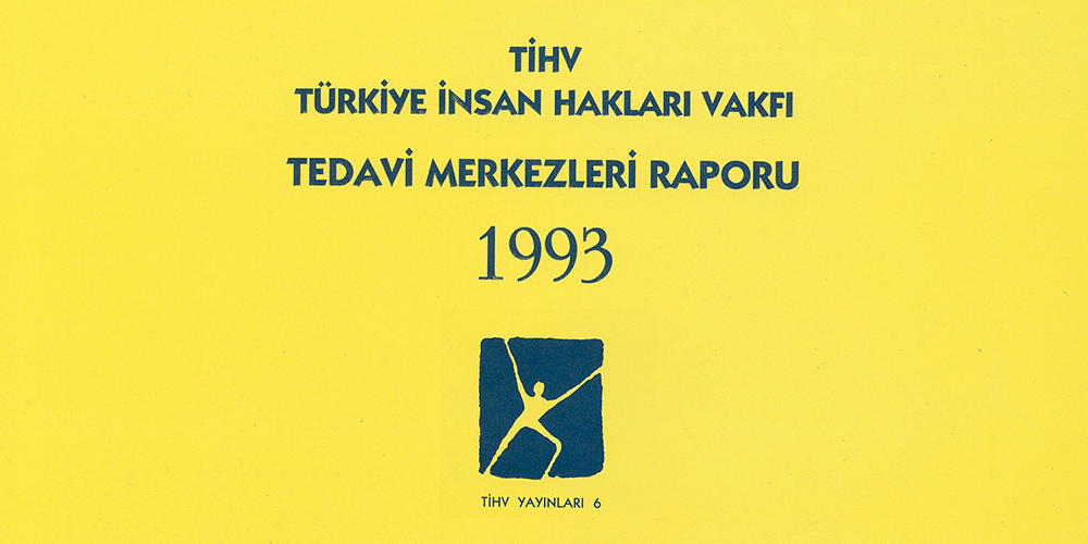 Tedavi ve Rehabilitasyon Raporu 1993