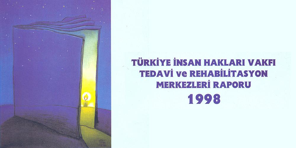 Tedavi ve Rehabilitasyon Raporu 1998