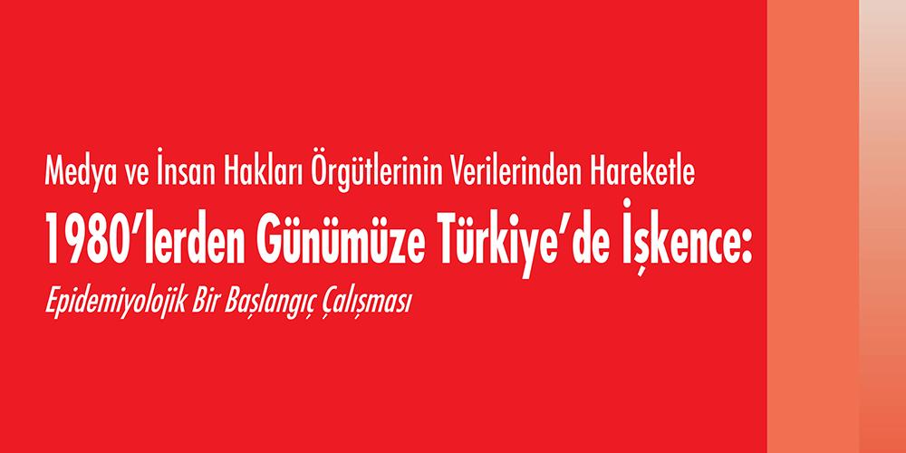 1980'lerden Günümüze Türkiye'de İşkence Görsel