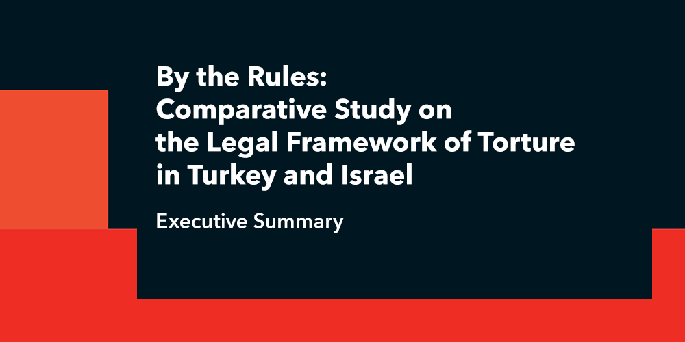 By the Rules Comparative Study on the Legal Framework of Torture in Turkey and Israel Görsel