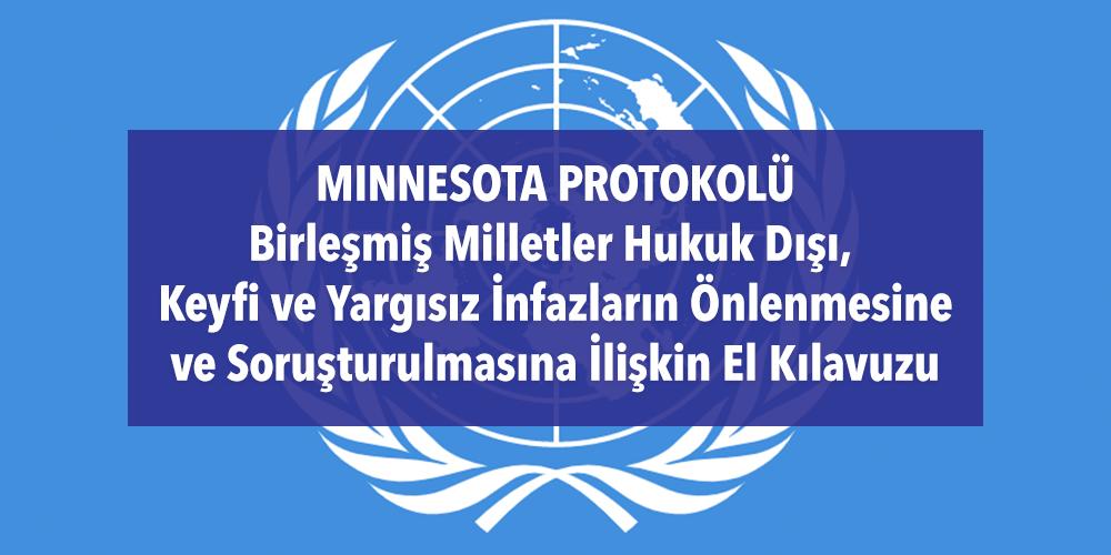 Minnesota Protokolü - Birleşmiş Milletler Hukuk Dışı, Keyfi ve Yargısız İnfazların Önlenmesine ve Soruşturulmasına İlişkin El Kılavuzu Görsel