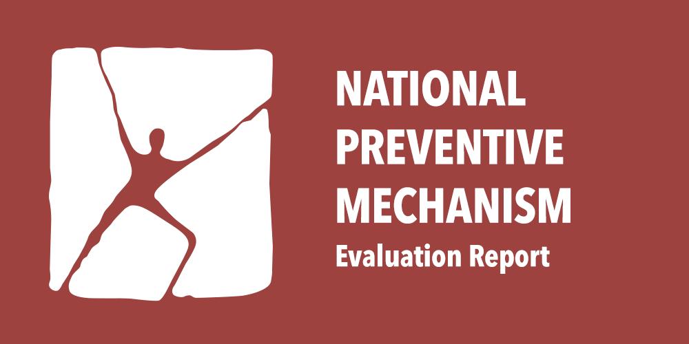 National Preventive Mechanism Evaluation Report Visual