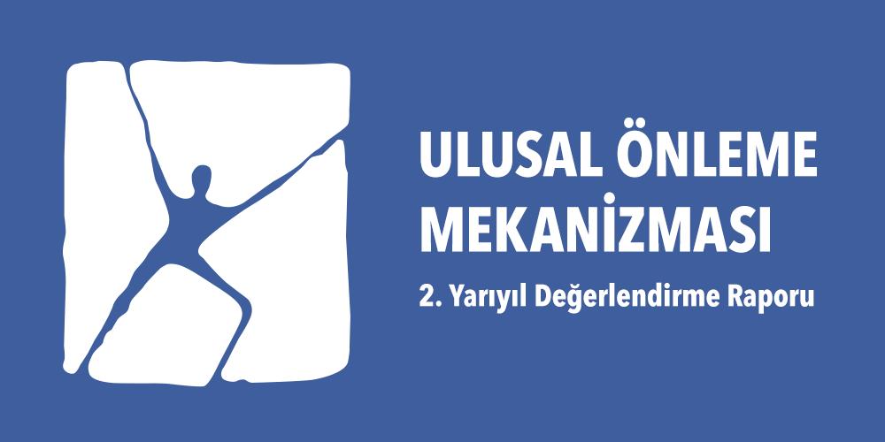 Ulusal Önleme Mekanizması 2. Yarıyıl Değerlendirme Raporu Görsel