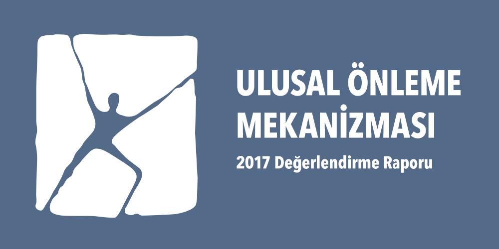 Ulusal Önleme Mekanizması 2017 Yılı Değerlendirme Raporu Görsel